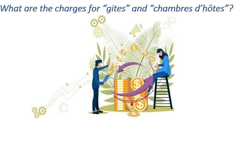"What are the charges for ""gîtes"" & ""chambres d'hôtes"" ?"