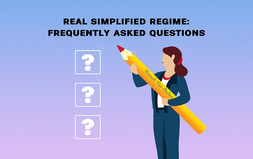 The Simplifie Reel regime: Frequently asked questions